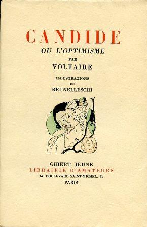 Candide ou l'optimisme. Illustrations de Brunelleschi: Voltaire (François Marie Arouet)