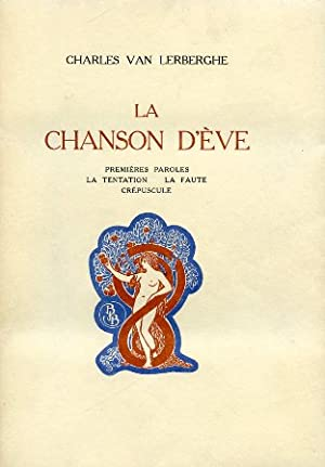 La Chanson d'Ève. Premières paroles - La Tentation - La Faute - Cré...