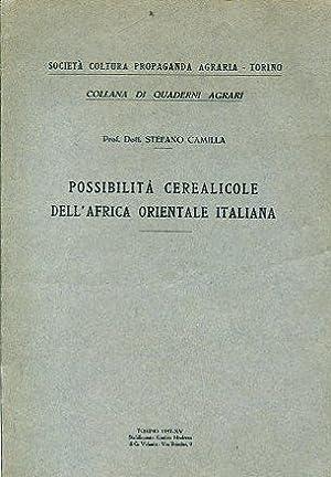 Possibilità cerealicole dell'Africa Orientale italiana: Camilla Stefano