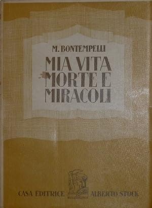 Mia vita morte e miracoli: Bontempelli Massimo