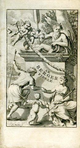 Le Berger Fidele. Traduit de l'Italien en: Guarini Giovan Battista