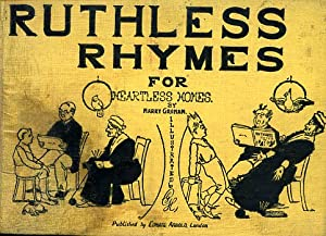 Ruthless Rhymes for Heartless Homes. Verses. Eight: Graham Jocelyn Henry