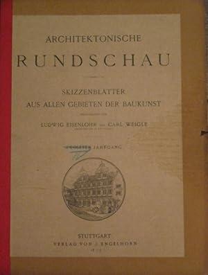 Architektonische Rundschau. Skizzenblätter aus allen Gebieten der: Eisenlohr Ludwig -