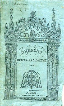 Synodus Dioecesana Nicaeensis ab Illustr. . Dominico Galvano Dei, et S. Sedis Apostolicae gratia, ...