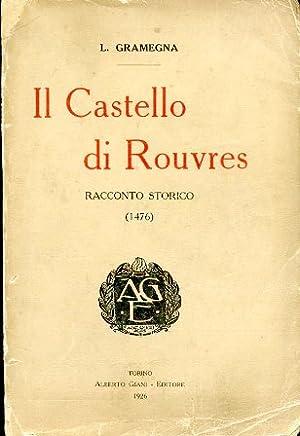 Il Castello di Rouvres. Racconto storico (1476): Gramegna Luigi