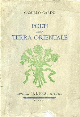 Poeti della terra orientale. Antologia di poeti: Cardu Camillo