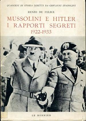 Mussolini e Hitler. I rapporti segreti. 1922: De Felice Renzo