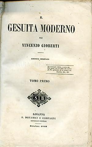 Il Gesuita Moderno. Edizione originale: Gioberti Vincenzo