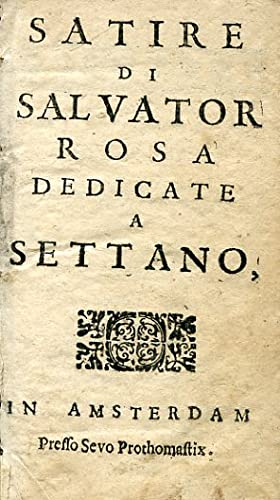 Satire di Salvator Rosa dedicate a Settano: Rosa Salvatore