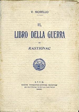 Il Libro della Guerra di Rastignac: Morello Vincenzo (Rastignac)