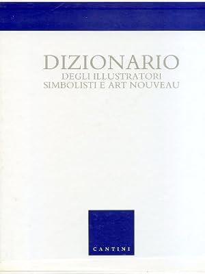 Dizionario degli illustratori simbolisti e Art Nouveau: Fanelli Giovanni - Godoli Ezio