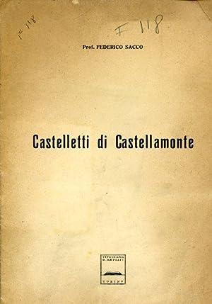 """Castelletti di Castellamonte. Estratto dalla Rivista l'""""Escursionista"""" - Anno XXVI, ..."""
