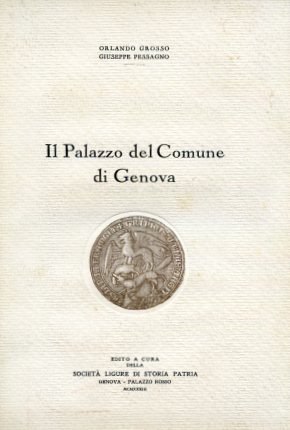 Il Palazzo del Comune di Genova: Grosso Orlando -