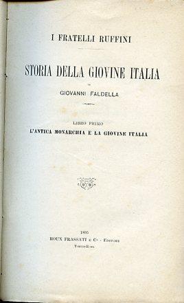 I fratelli Ruffini. Storia della Giovine Italia: Faldella Giovanni