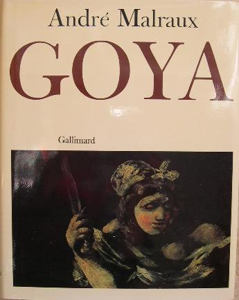 saturn an essay on goya by andr malraux