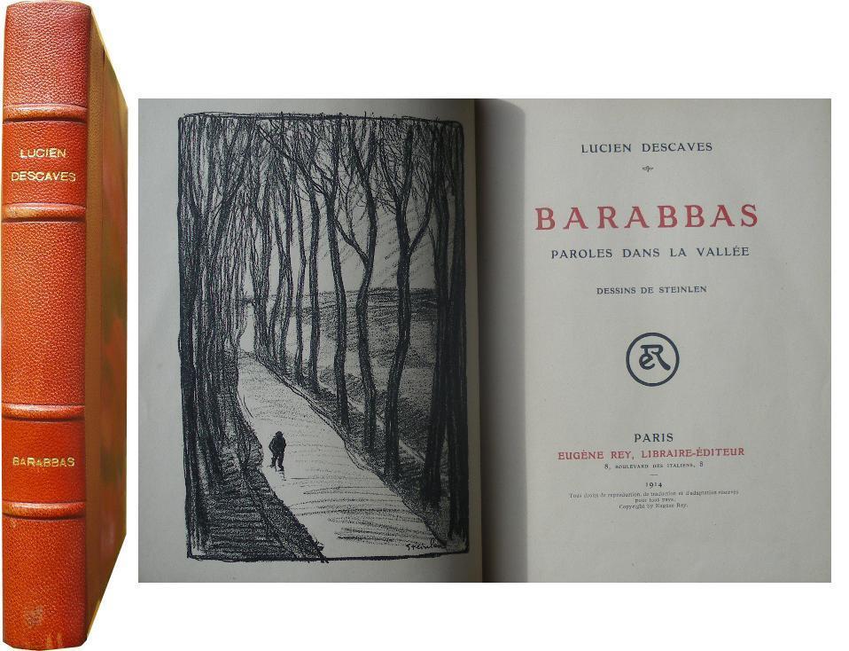 Barabbas. Paroles dans la vallée. Descaves (Lucien)