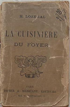 La cuisinière du foyer.: Lozeral (Henri)