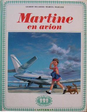 Martine en avion.: Marcel Marlier] Delahaye