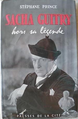 Sacha Guitry hors sa légende.: Prince (Stéphane)