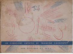 Joies. 40 Chansons inédites de Francine Cockenpot.: Cockenpot (Francine)