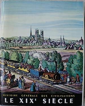 Le XIXe siècle. L'apogée de l'expansion européenne: Schnerb (Robert)