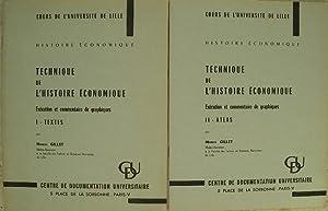 Technique de l'histoire économique. Exécution et commentaire: Gillet (Marcel)