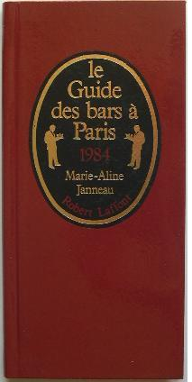 Le guide des bars à Paris.