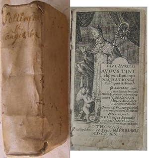 Divi Aurelii Augustini Hippon. Episcopi Meditationes, soliloquia: Augustin [Saint Augustin]