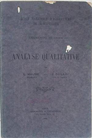 Analyse qualitative. - Laboratoire de chimie.: Maume (L.), Dulac