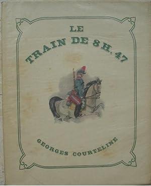 Le train de 8h.47 - Scènes de: Courteline (Georges)