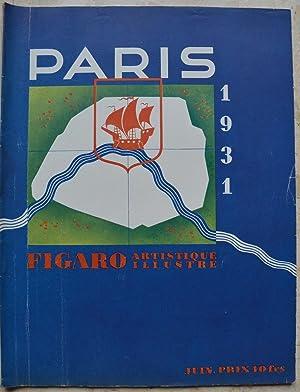 Paris. - Figaro artistique illustré, juin 1931.: Collectif