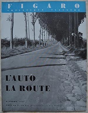 L'auto. La route. - Figaro artistique illustré,: Collectif