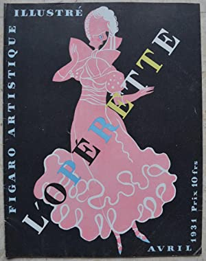 L'Opérette. - Figaro artistique illustré, avril 1931.: Collectif