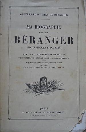 Ma biographie écrite par Béranger, avec un: Béranger
