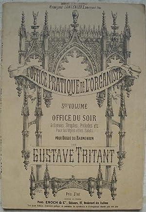 L'office pratique de l'organiste. 5ème volume. Offices: Tritant (Gustave)