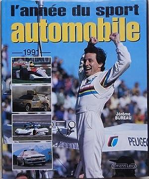 L'année du sport automobile 1991.: Bureau (Jérôme)
