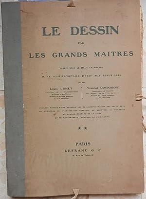 Le dessin par les grands Maîtres (2e: Lumet (Louis), Rambosson