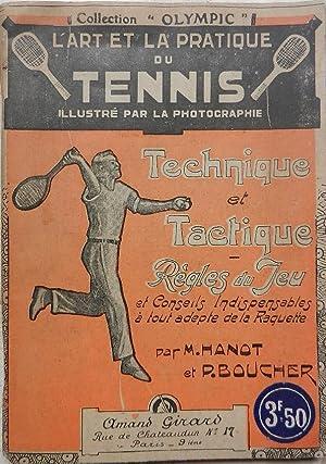 Le tennis. Règles du jeu et conseils: Hanot, Boucher (P.)