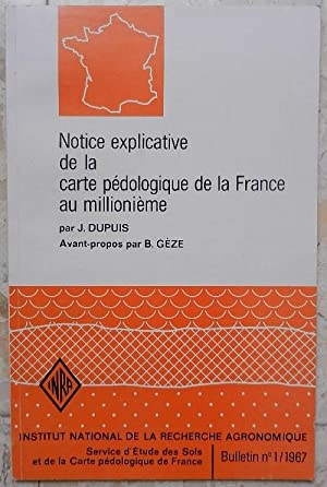 Notice explicative de la carte pédologique de la France au millionième.