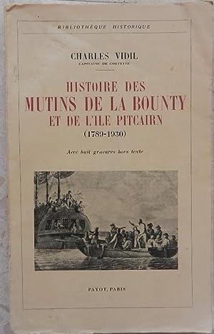 Histoire des mutins de la Bounty et: Vidil (Charles), capitaine