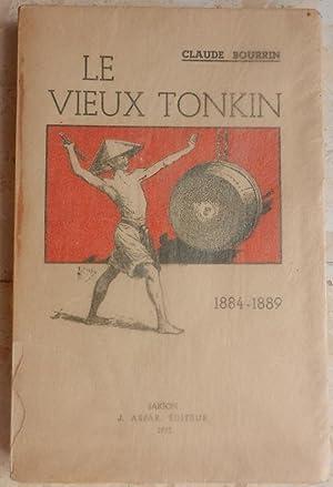 Le vieux Tonkin. Le théatre, le sport,: Bourrin (Claude)