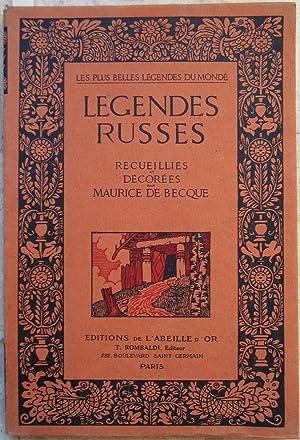 Légendes russes recueillies et décorées par Maurice: Becque (Maurice de)