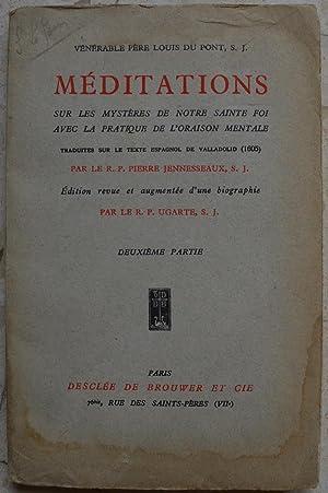 Méditations sur les mystères de notre sainte: Du Pont (Louis),