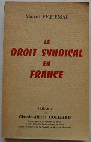 Le droit syndical en France.