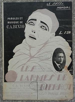 Les larmes de Pierrot.: Bixio (C.A.)
