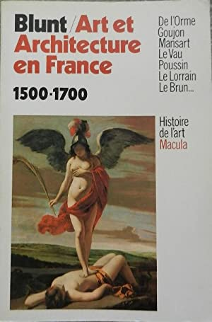 Art et architecture en France 1500-1700.