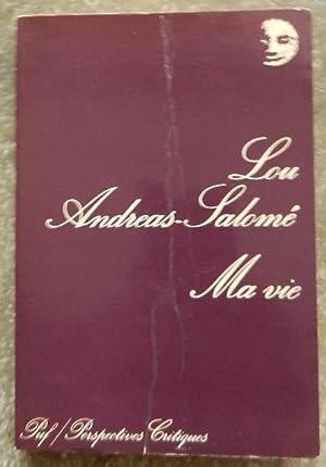 Ma vie. Esquisse de quelques souvenirs.: Andreas-Salomé (Lou)