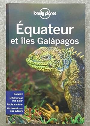 Guide lonely planet. Equateur et îles Galapagos.