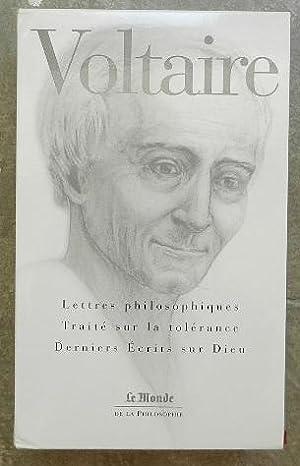 Lettres philosophiques - Traité sur la tolérance: Voltaire