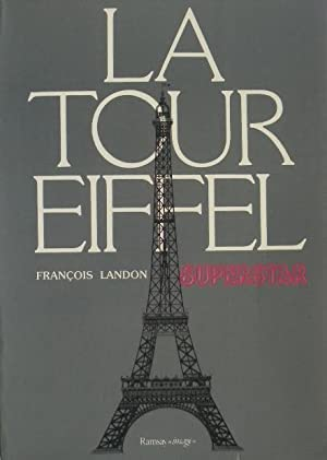 La Tour Eiffel superstar.